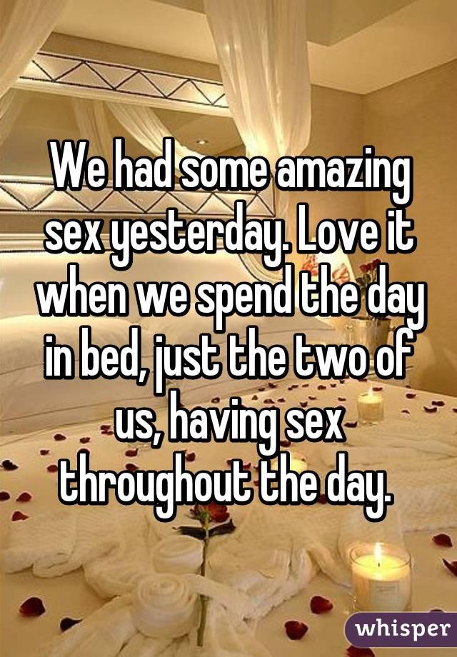 yesterday sex
