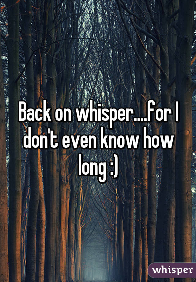 Back on whisper....for I don't even know how long :)