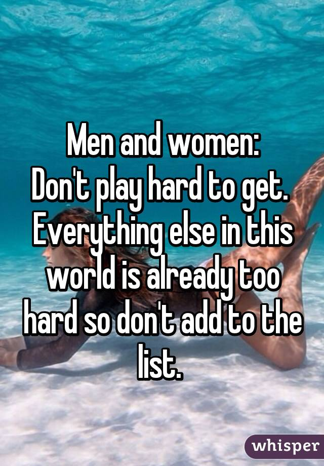Women who play hard to get