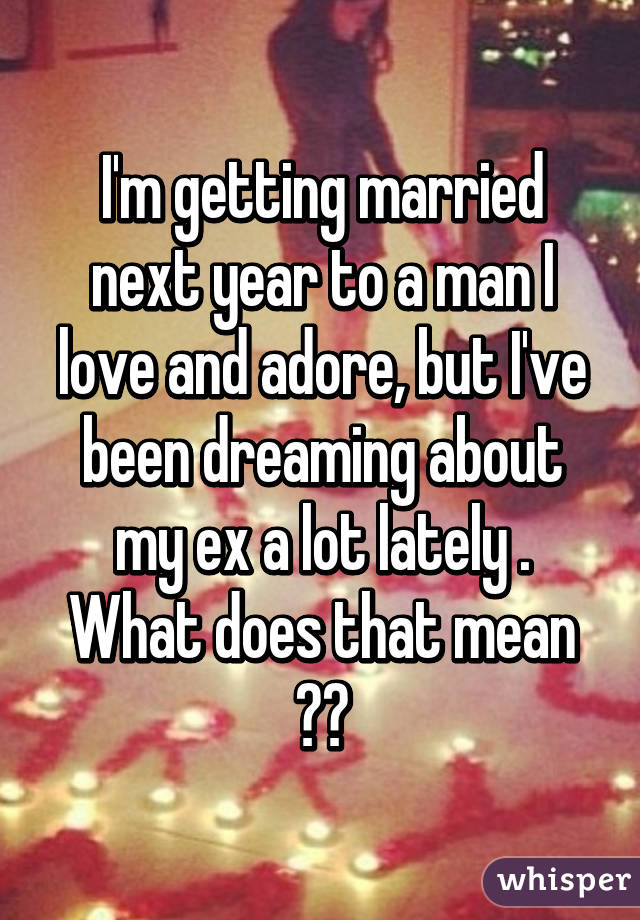 Dreaming about marrying someone
