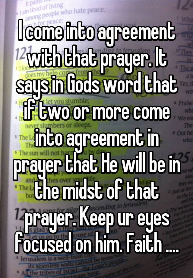 I Come Into Agreement With That Prayer It Says In Gods Word That If