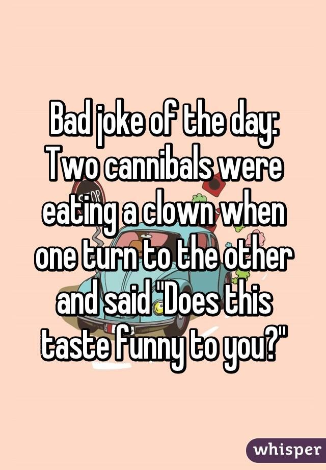 Cannibal clown joke