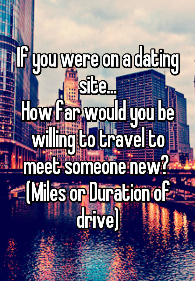 Dating website where you travel