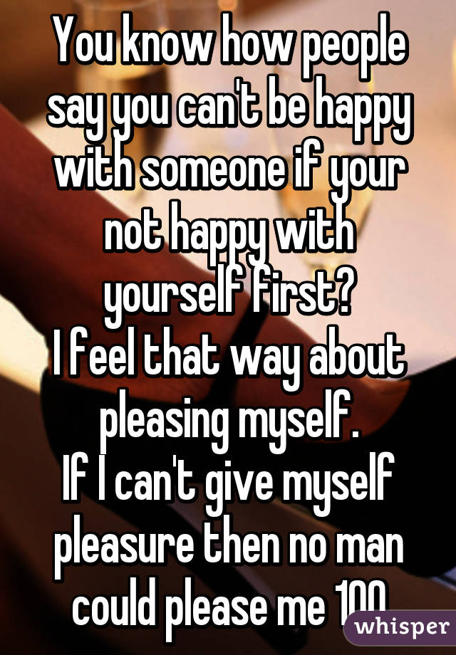 Yourself Re To If A Pleasure Man You How