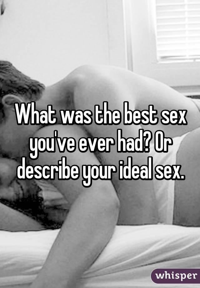 Describe best sex