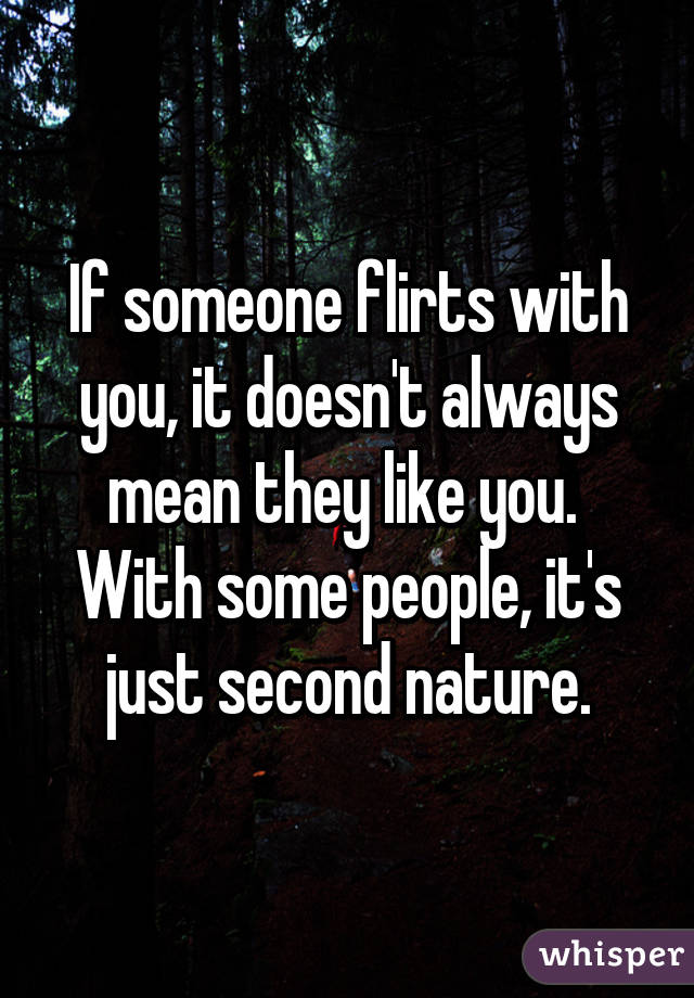 what does it mean when someone flirts with you