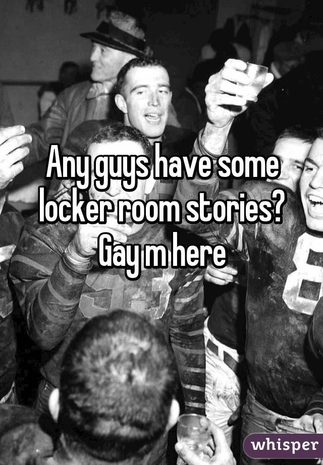 Mens locker room stories