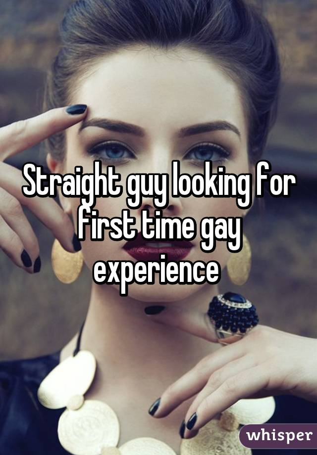 Gay experience first time
