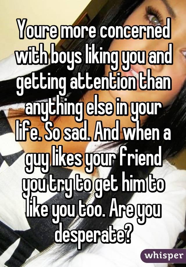 How Do You Get A Boys Attention