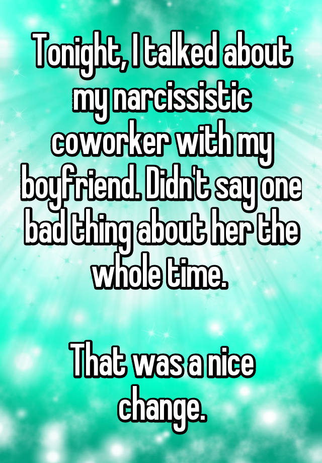 Narcissistic coworker