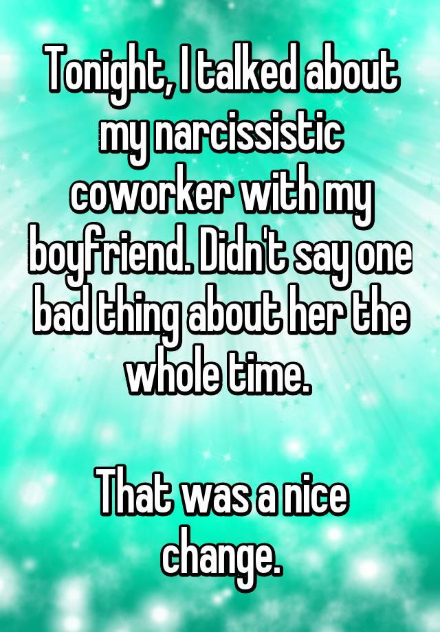Narcissistic coworker