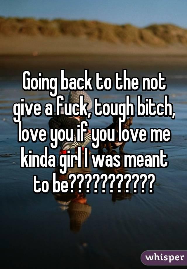 bitch love me