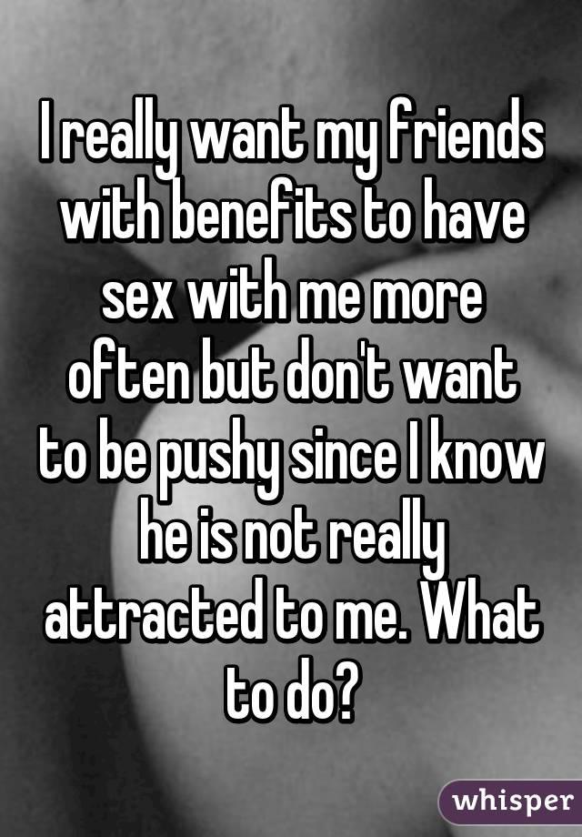 Secret friends with benefits