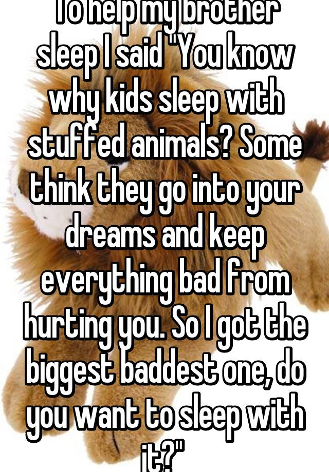 i want to sleep with my brother