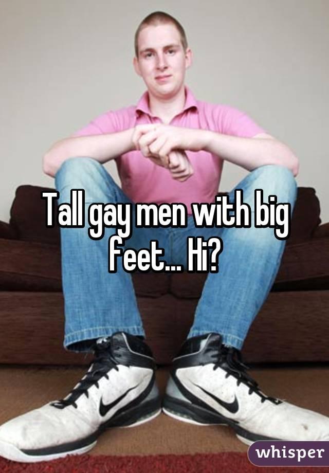 Gay men big feet