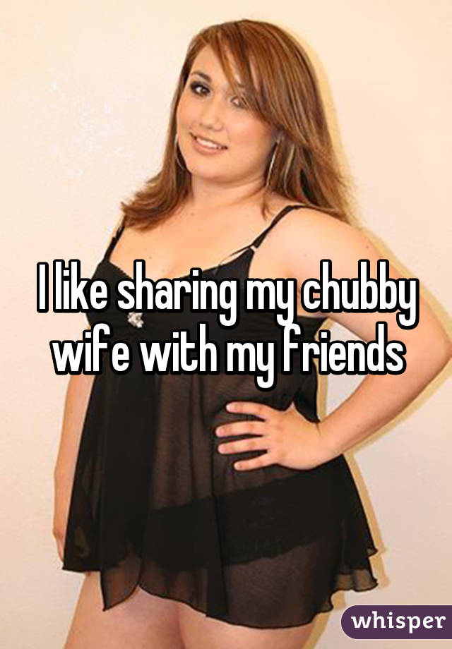 I love sharing my wife