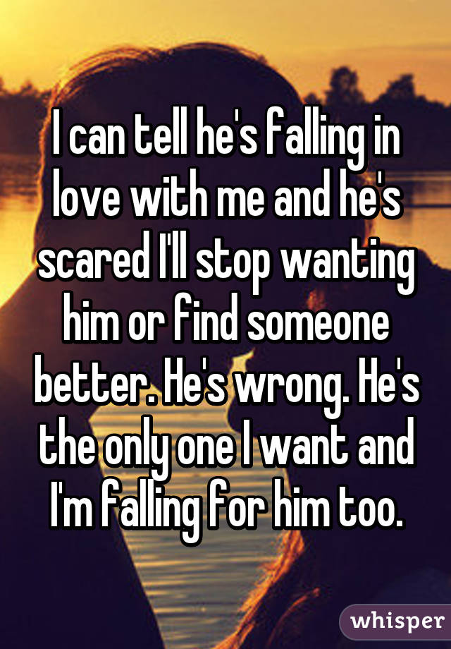 Me How To Falling For Tell Hes