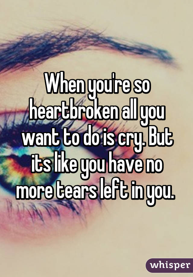 what to do if you are heartbroken