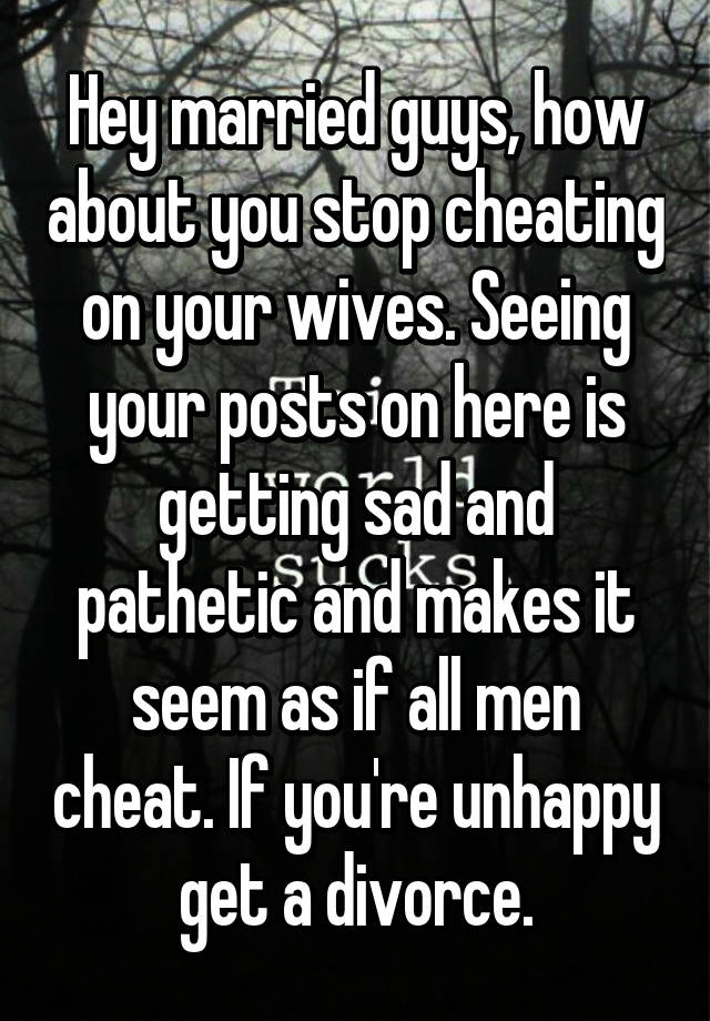 do men ever stop cheating