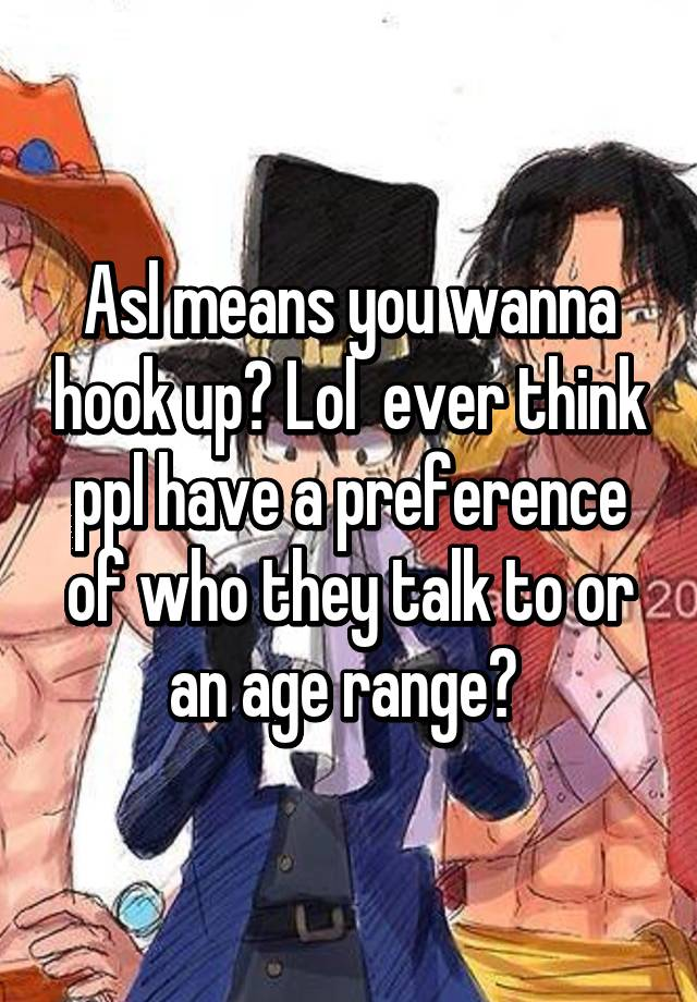What is the hookup age range