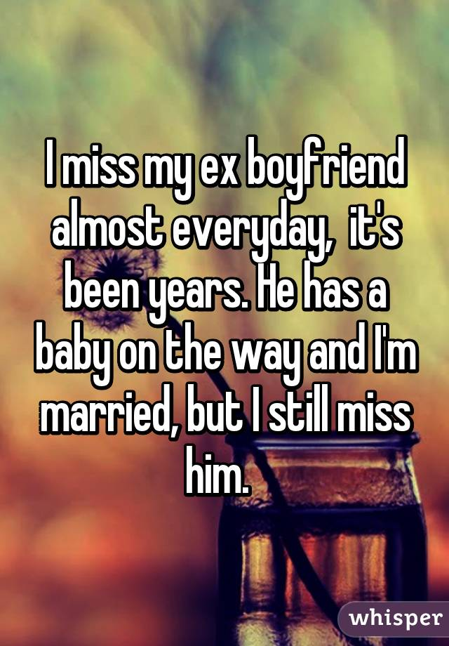 Married but miss my ex