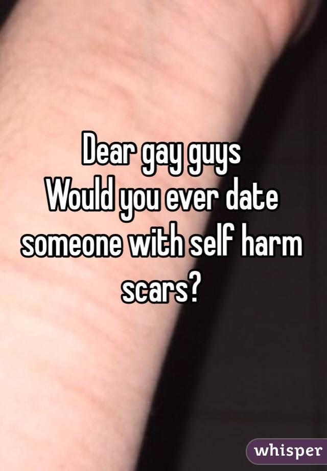 Self injury scars dating
