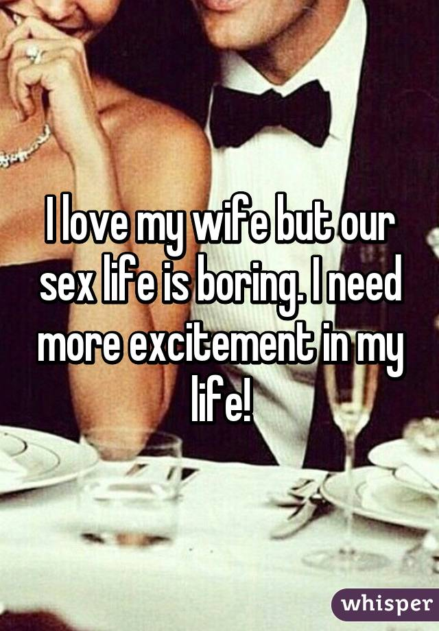 Boring sex with wife