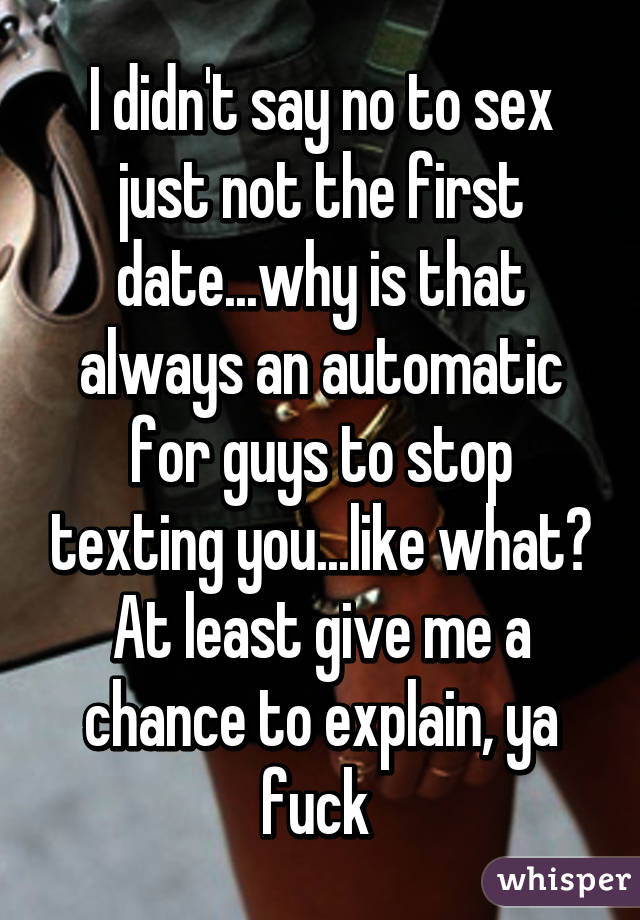 Guys who want sex first date
