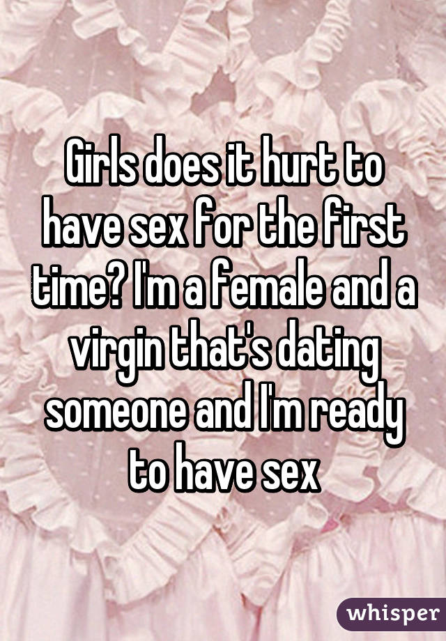セックスしているときにそれは女の子を傷つける