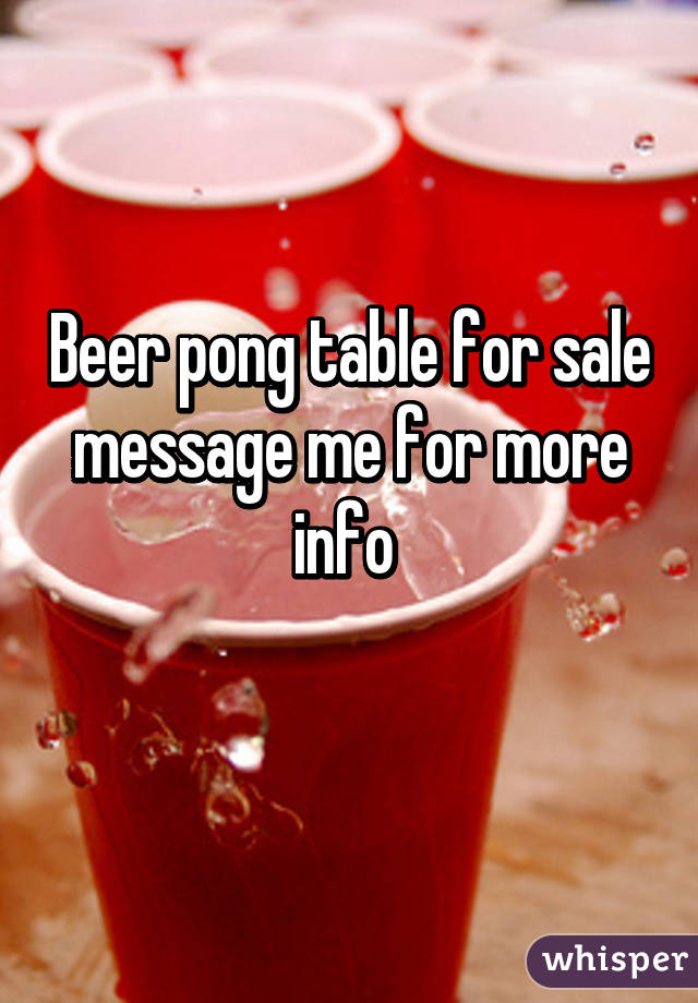 Beer pong table for sale message me for more info
