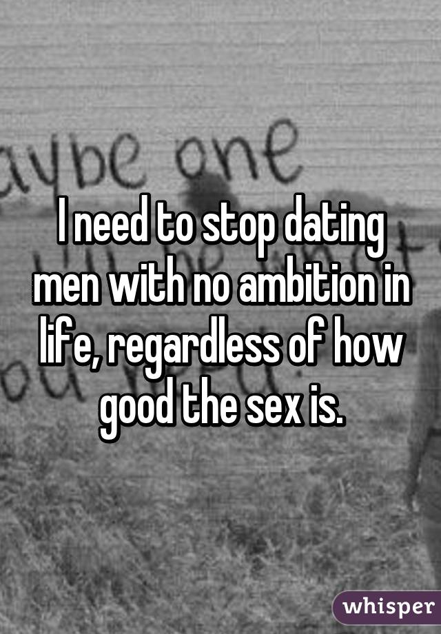 Dating someone no ambition