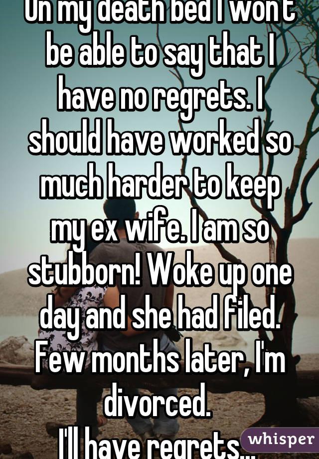 Ex wife regrets divorce