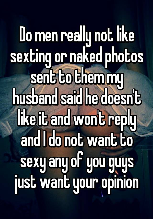Why do guys like sexting