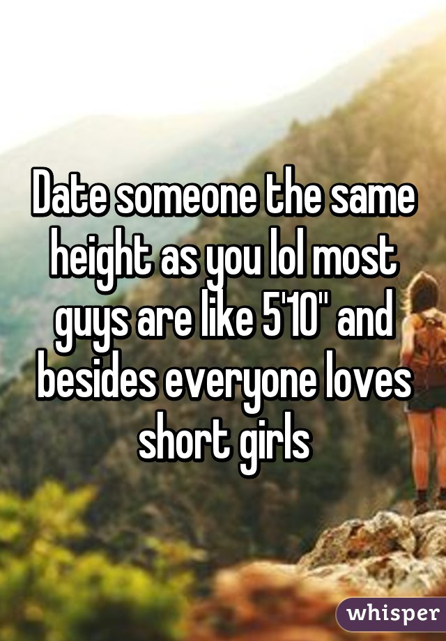 would you date a guy the same height as you