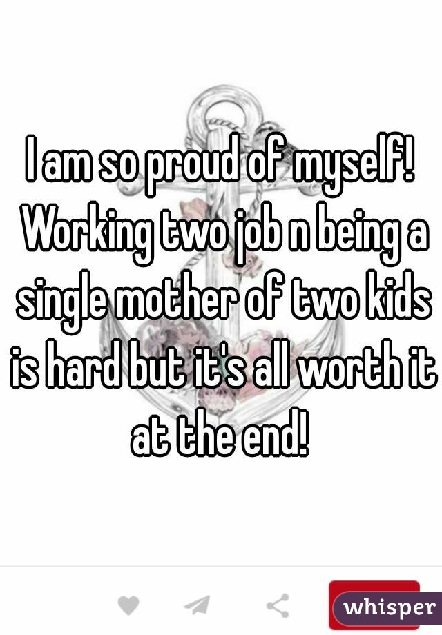being a single mom of two