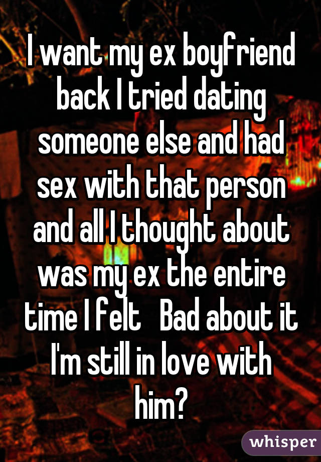 Dating someone but want sex with someone else