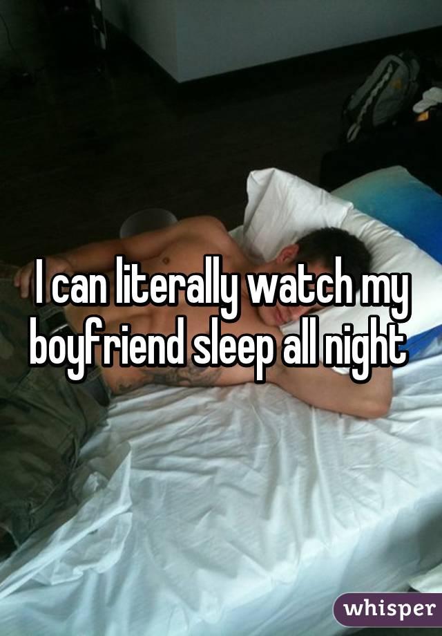 Watch my boyfriend