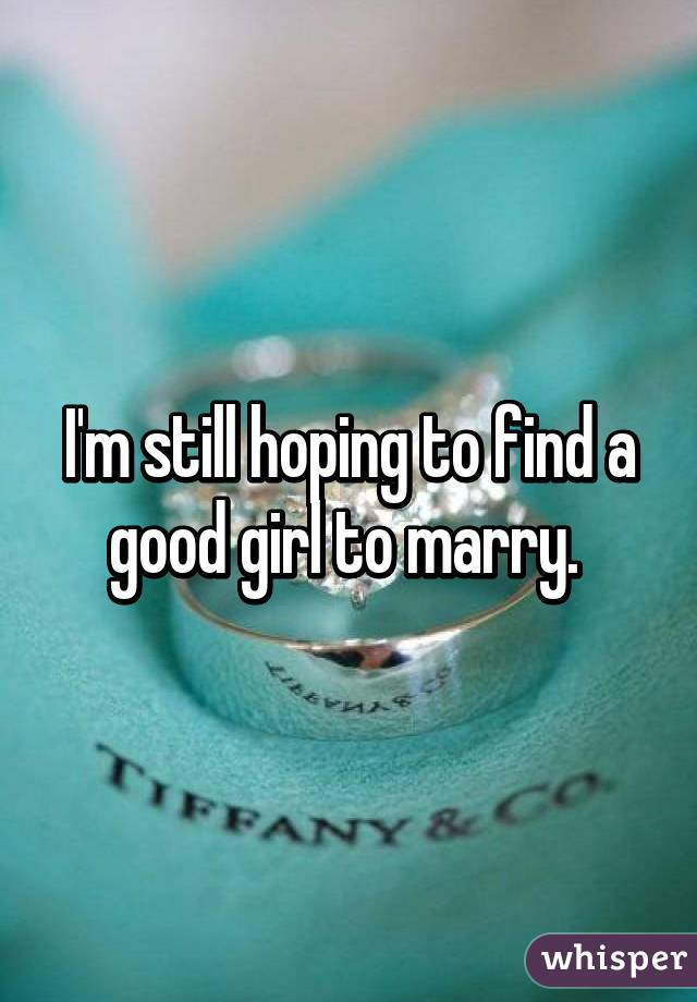 How to find a good girl to marry