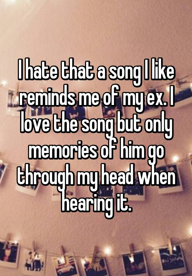 Songs about an ex you still love