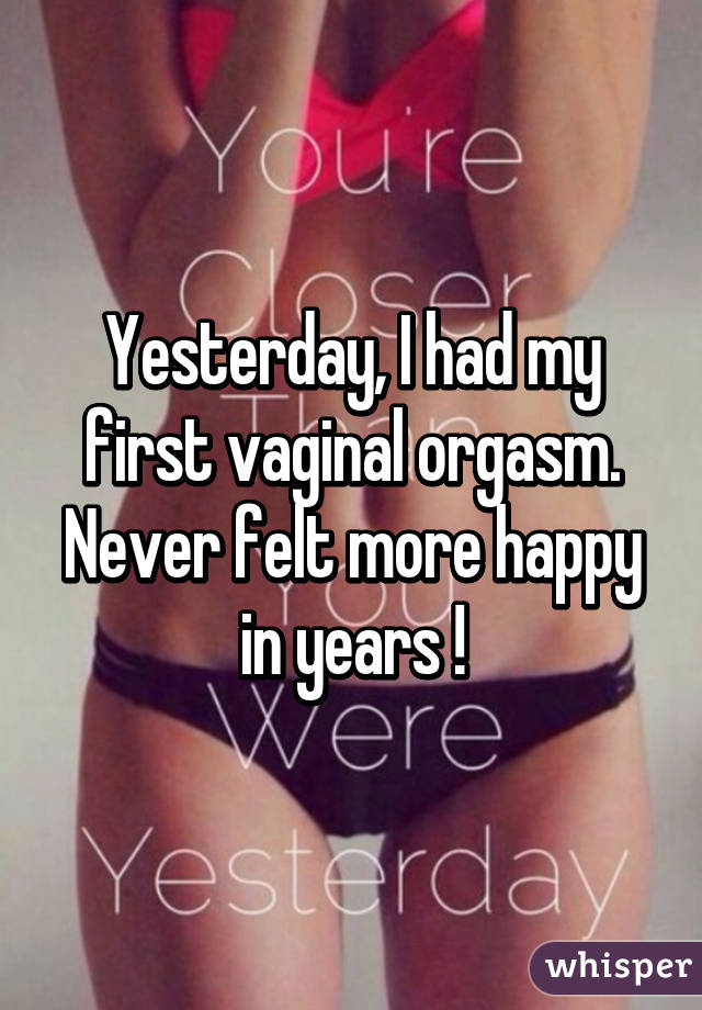 My First Vaginal Orgasm