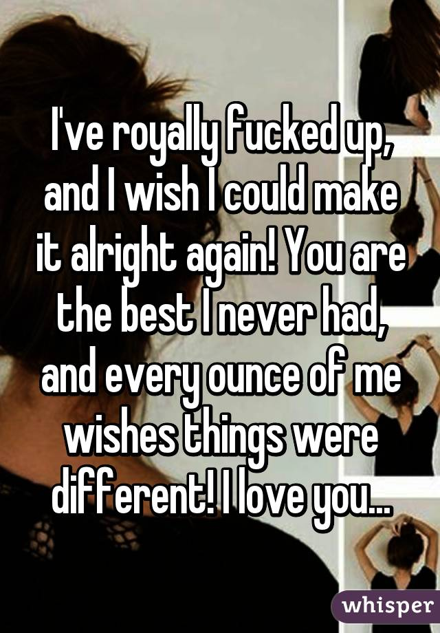 wish i never fucked u I