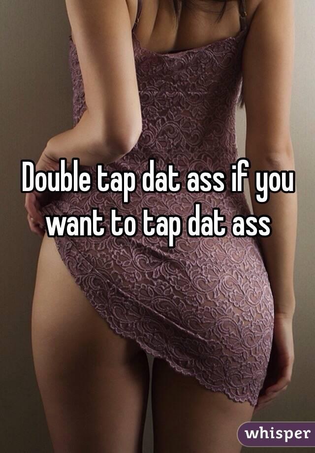 ass tap the