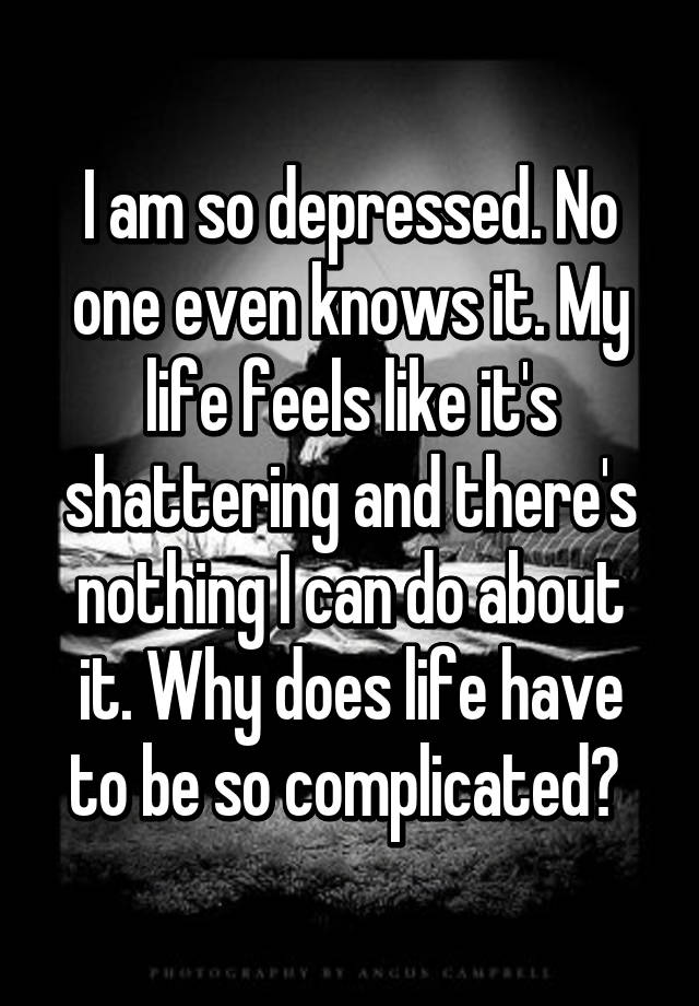 why is life so complicated