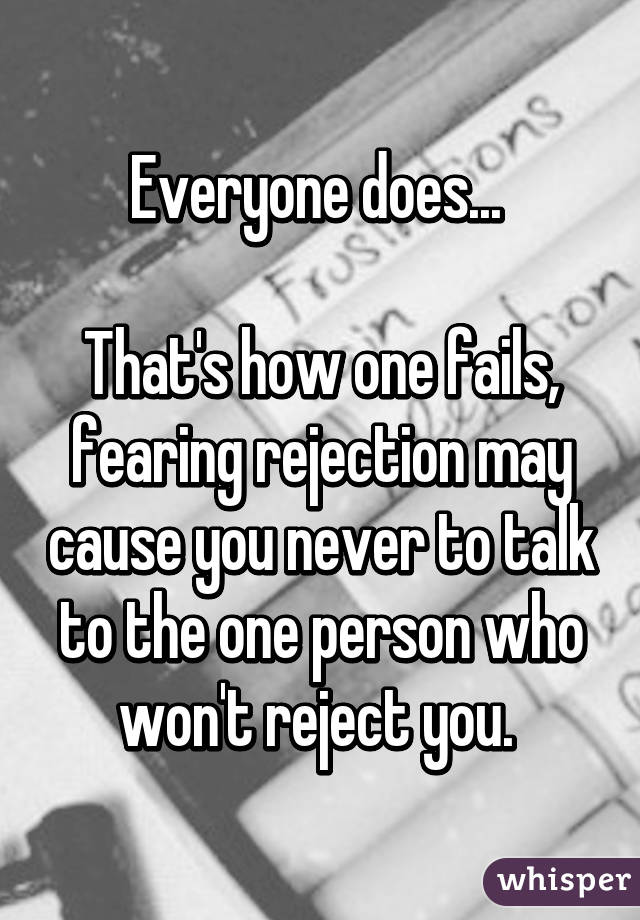Fearing rejection