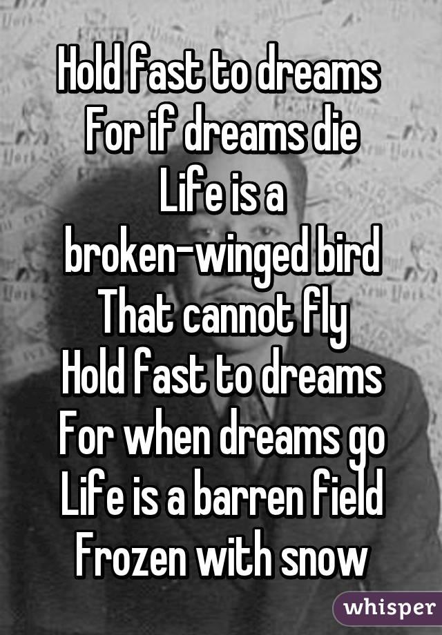 hold fast to your dreams 2010-11-26 hold fast to your dreams, no m 2013-08-22 hold on to your dreams 歌词 更多类似问题 正在求助 换一换 回答问题,赢新手礼包 更多等待求助问题.