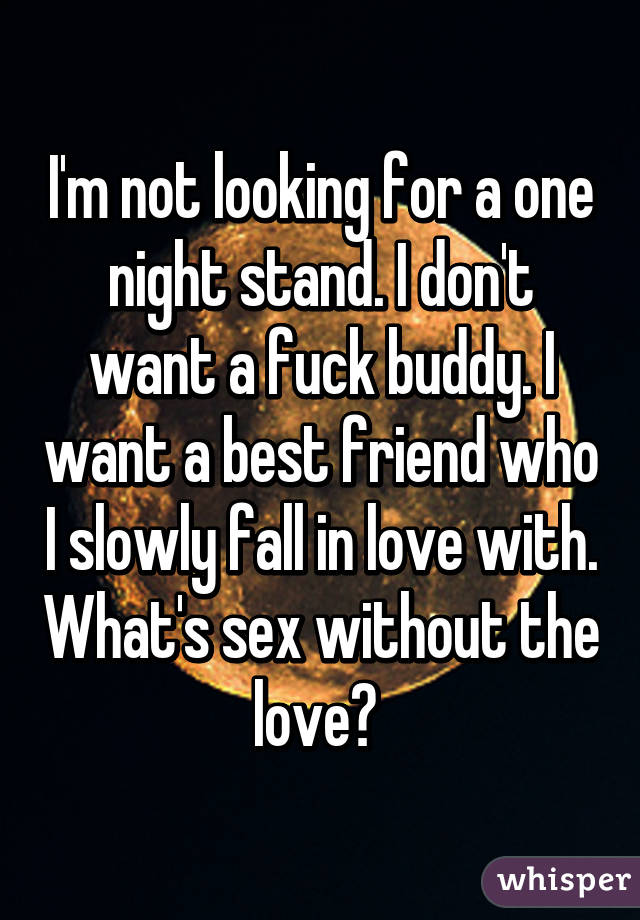 Looking for one night stand
