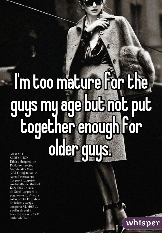 mature for guys