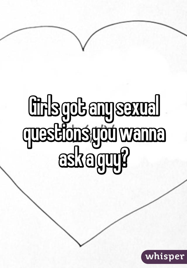 Sex questions to ask girls