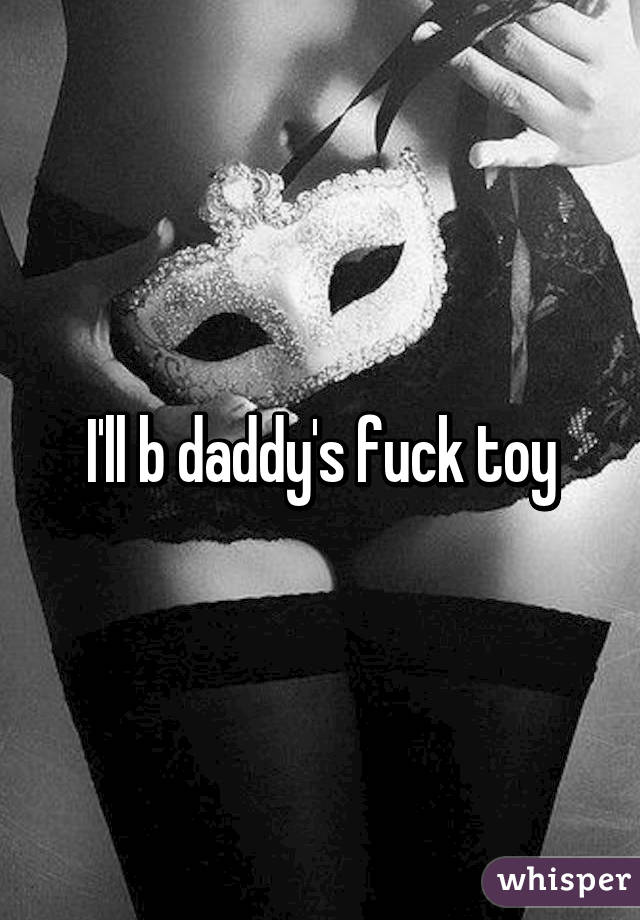 Daddys Toy