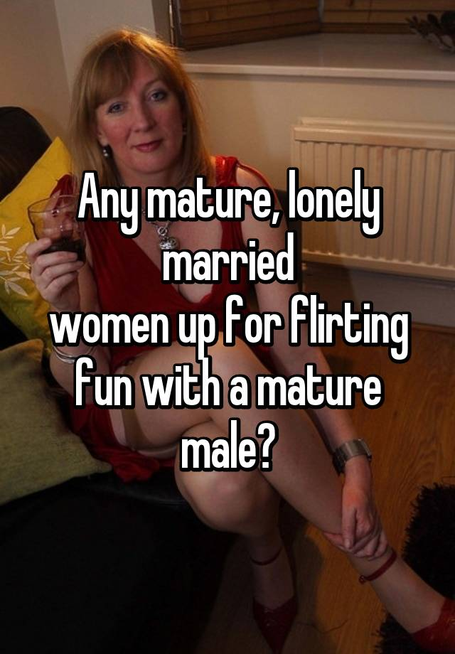 Mature lonely women